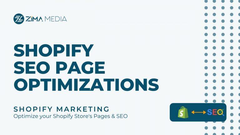 Shopify SEO Page Optimizations | Zima Media