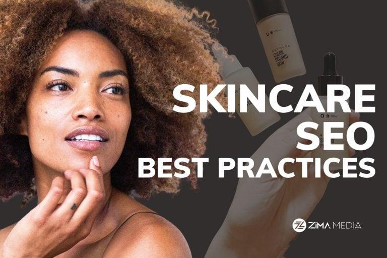 Skincare SEO_Zima Media